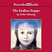The Endless Steppe: Growing Up in Siberia | [Esther Hautzig]