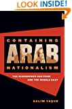 Containing Arab Nationalism: The Eisenhower Doctrine and the Middle East (The New Cold War History)