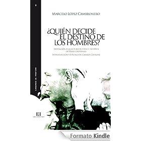 �Qui�n decide el destino de los hombres? (Spanish Edition)