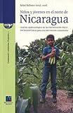 Ninos Y Jovenes En El Norte De Nicaragua / Children And Youth in North Nicaragua (Spanish Edition)