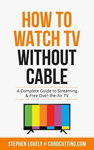 How to Watch TV Without Cable: A Complete Guide to Streaming & Free Over-the-Air TV cover