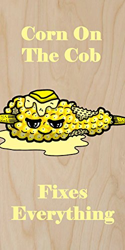 """""""Corn On The Cob Fixes Everything"""" Food Humor Cartoon - Plywood Wood Print Poster Wall Art front-375409"""