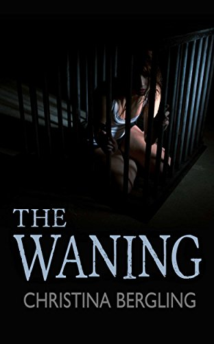 The Waning by Christina Bergling