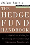 img - for The Hedge Fund Handbook: A Definitive Guide for Analyzing and Evaluating Alternative Investments (McGraw-Hill Library of Investment & Finance) by Stefano Lavinio (1999-12-01) book / textbook / text book