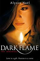 Dark Flame (The Immortals Book 4)