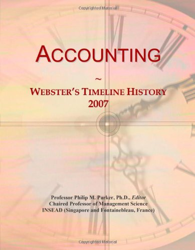 Accounting: Webster's Timeline History, 2007