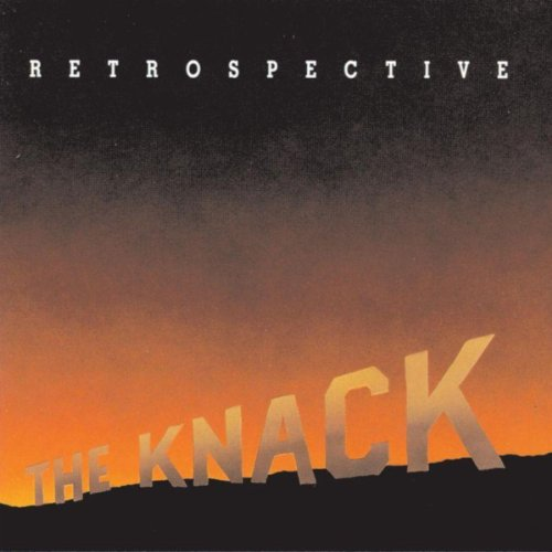 The Knack-Retrospective The Best Of The Knack-CD-FLAC-1992-BUDDHA Download