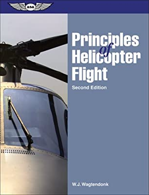 Principles of Helicopter Flight by Aviation Supplies & Academics, Inc.