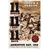 11th Month 11th Day 11th Hour : Armistice Day 1918 [Unabridged Library Edition]
