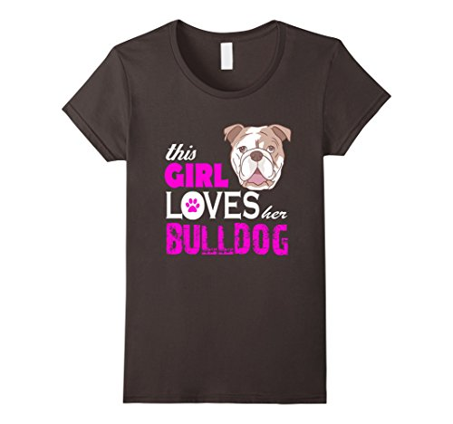 Women's This girl loves here bulldog T-shirt Small Asphalt (American Bulldog For Sale compare prices)