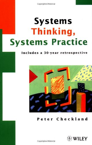 Systems Thinking, Systems Practice: Includes a 30-Year...