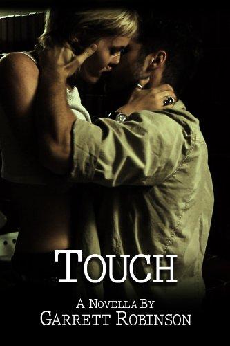 Touch - a Novella by Garrett Robinson