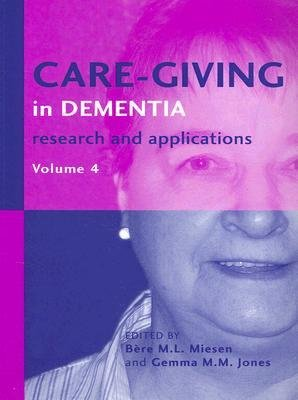 care-giving-in-dementia-volume-4-research-and-applications-author-gemma-m-m-jones-published-on-octob