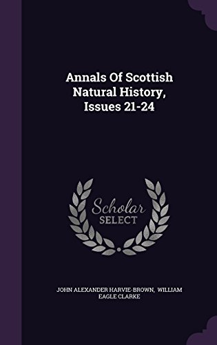 Annals Of Scottish Natural History, Issues 21-24