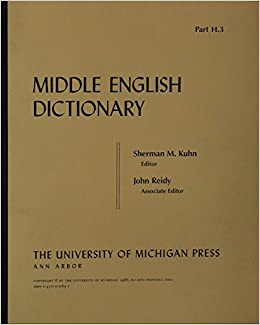 Amazon.com: Middle English Dictionary (Volume H.3 ...