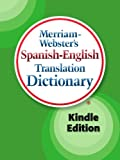 Merriam-Websters Spanish-English Translation Dictionary, Kindle Edition (Spanish Edition)