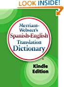 Merriam-Webster's Spanish-English Translation Dictionary, Kindle Edition (Spanish Edition)