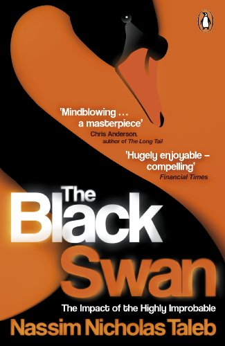 Nassim Nicholas Taleb - The Black Swan: The Impact of the Highly Improbable