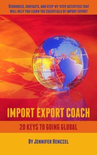 Import Export Coach: 20 Keys to Going Global PDF Download Free