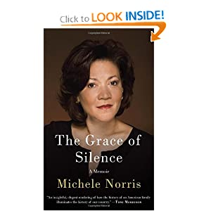 The Grace of Silence - Michele Norris