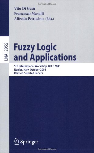 Fuzzy Logic and Applications: 5th International Workshop, WILF 2003, Naples, Italy, October 9-11, 2003, Revised Selected Papers (Lecture Notes in ... / Lecture Notes in Artificial Intelligence)