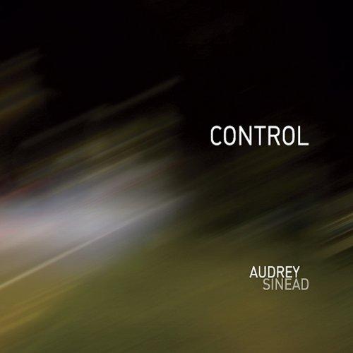 Audrey Sinead - Control