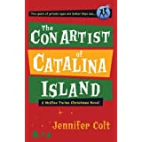The Con Artist of Catalina Island: A McAfee Twins Christmas Novel ~ Jennifer Colt