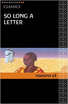 in what ways does mariama ba The non-western books that every student should read  the priest has changed in ways no one could have anticipated at the start  so long a letter by mariama ba.