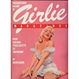 img - for The Illustrated History of Girlie Magazines book / textbook / text book