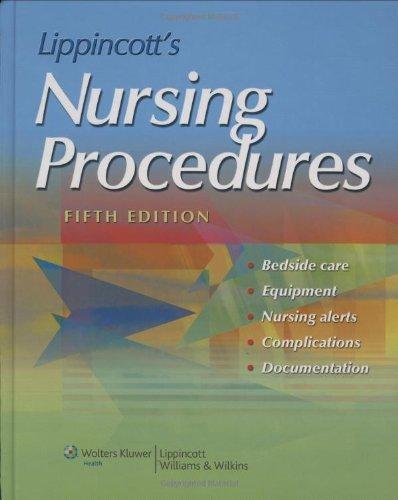 Lippincott'S Nursing Procedures (Springhouse, Nursing Procedures)