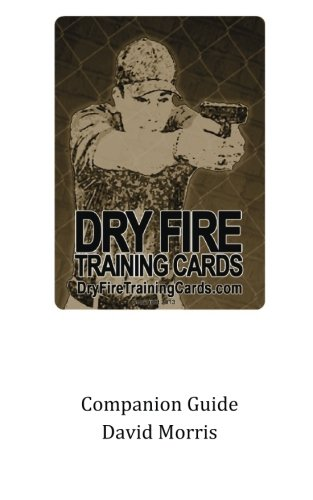 Dry Fire Training Cards Companion Guide