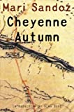 img - for Cheyenne Autumn, Second Edition   [CHEYENNE AUTUMN 2ND /E] [Paperback] book / textbook / text book