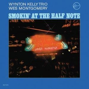 smokin' at the half note LP by Wynton Kelly Trio and Wes Montgomery