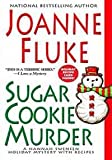 Sugar Cookie Murder (A Hannah Swensen Holiday Mystery With Recipes) (0758206828) by Fluke, Joanne