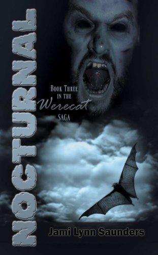 Jami Lynn Saunders - Nocturnal: Book 3 in the Werecat Saga