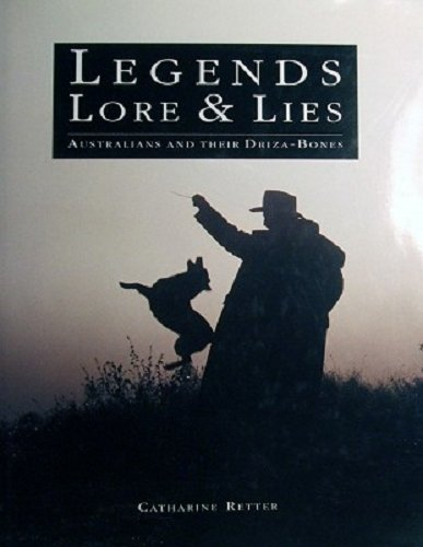 legends-lore-lies-australians-and-their-driza-bones