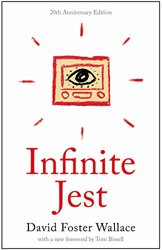Infinite Jest: A Novel -- 20th Anniversary Edition