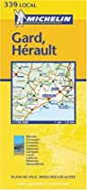 Gard/Herault (Michelin Local Maps)