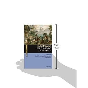 Der fliegende Holländer: Textbuch, Einführung und Kommentar (Fassung 1842-1880). WWV 63.
