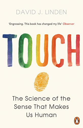 touch-the-science-of-the-sense-that-makes-us-human