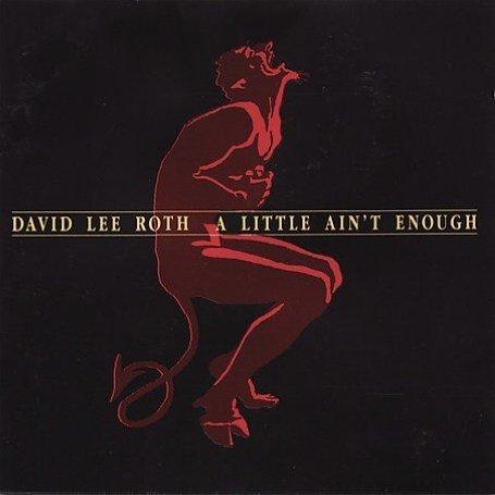 David Lee Roth - A Little Ain