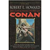 The Conquering Sword of Conan (0739462326) by Robert E. Howard
