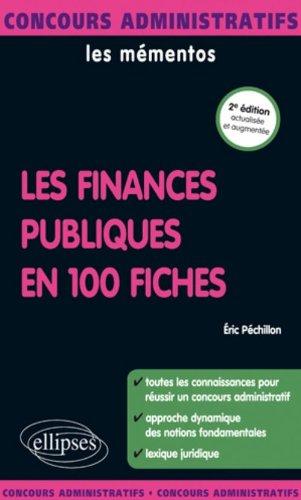 Finances publiques en 100 fiches actualisée  &  augmentée