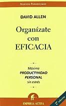 Organizate con eficacia (Spanish Edition)