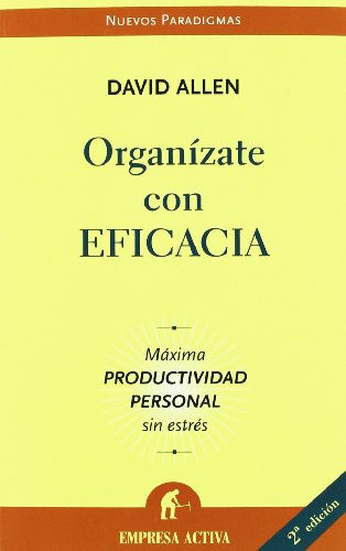 Organizate con Eficacia/ Getting Things Done (Spanish Edition)