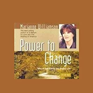 Power to Change | [Marianne Williamson]