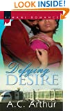 Defying Desire (Kimani Romance)