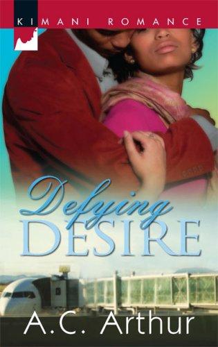 Image of Defying Desire (Kimani Romance)