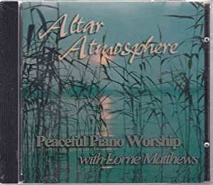 Altar Atmosphere Peaceful Piano Worship
