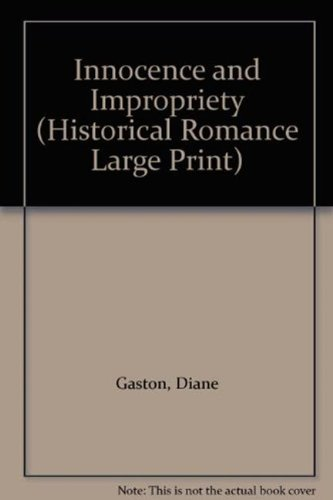 Innocence And Impropriety (Historical Romance Large Print)